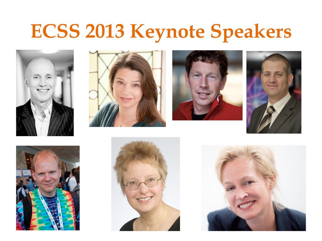 ECSS 2013 Keynote Speakers