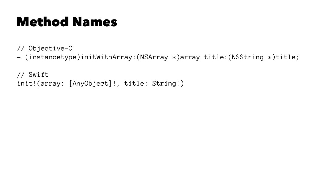 Method Names // Objective-C - (instancetype)ini...
