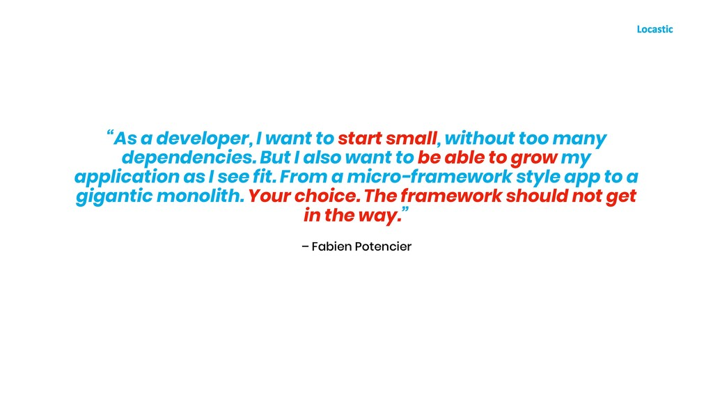 "– Fabien Potencier ""As a developer, I want to s..."