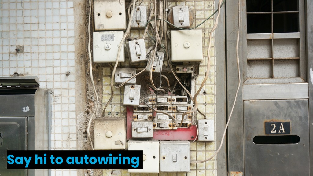 Say hi to autowiring