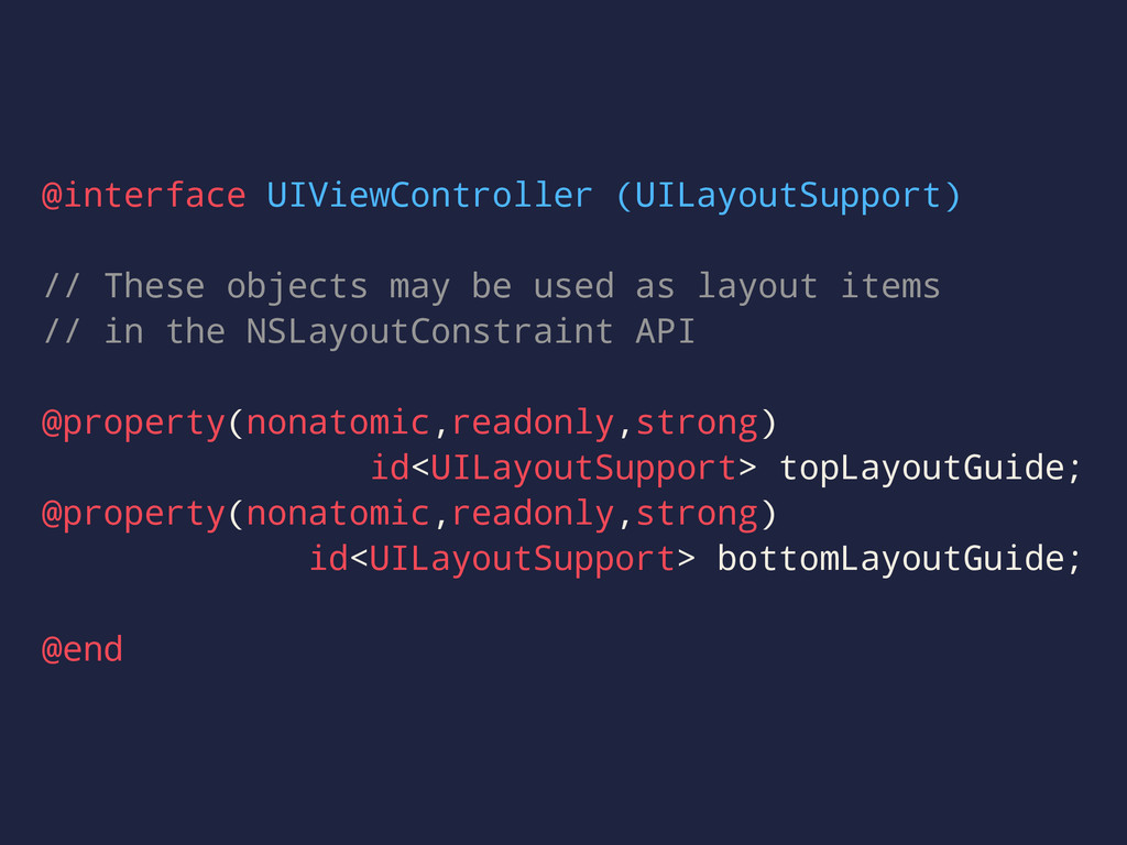 @interface UIViewController (UILayoutSupport) /...