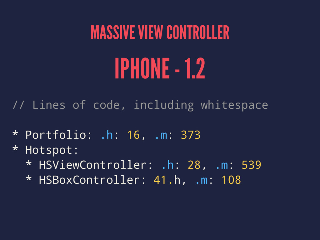 MASSIVE VIEW CONTROLLER IPHONE - 1.2 // Lines o...