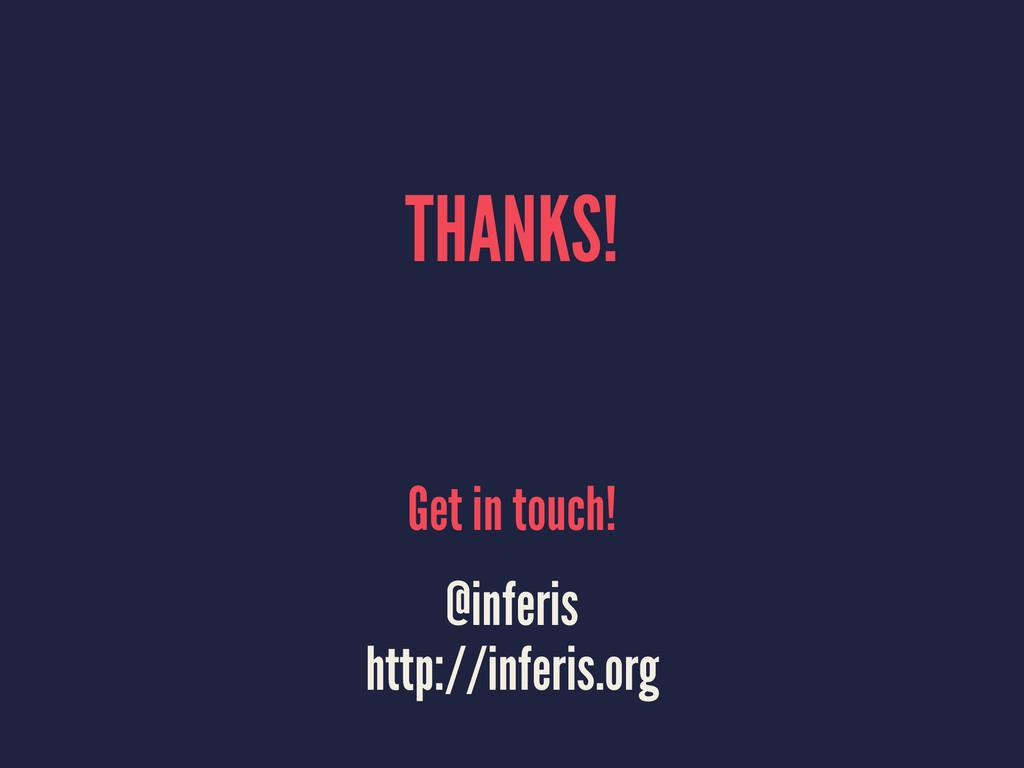 THANKS! Get in touch! @inferis http://inferis.o...