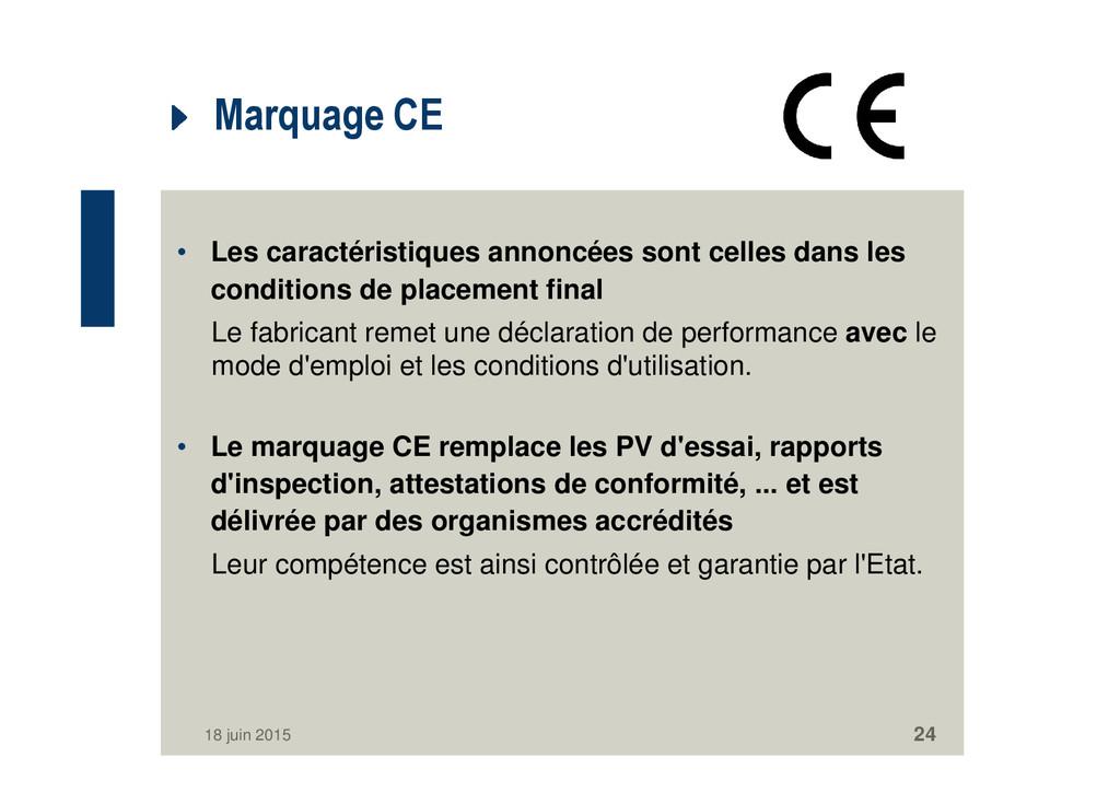 Marquage CE • Les caractéristiques annoncées so...