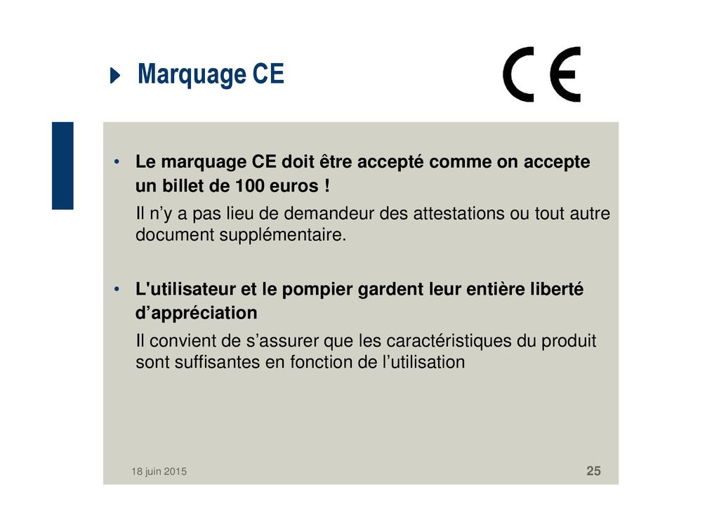 Marquage CE • Le marquage CE doit être accepté ...