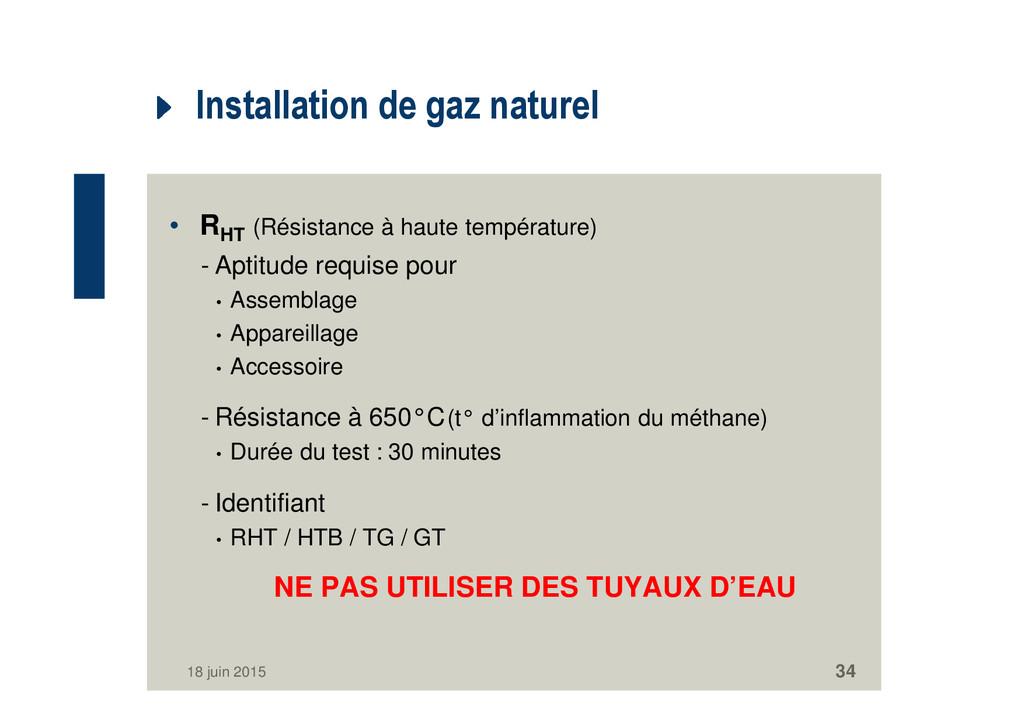 Installation de gaz naturel • RHT (Résistance à...