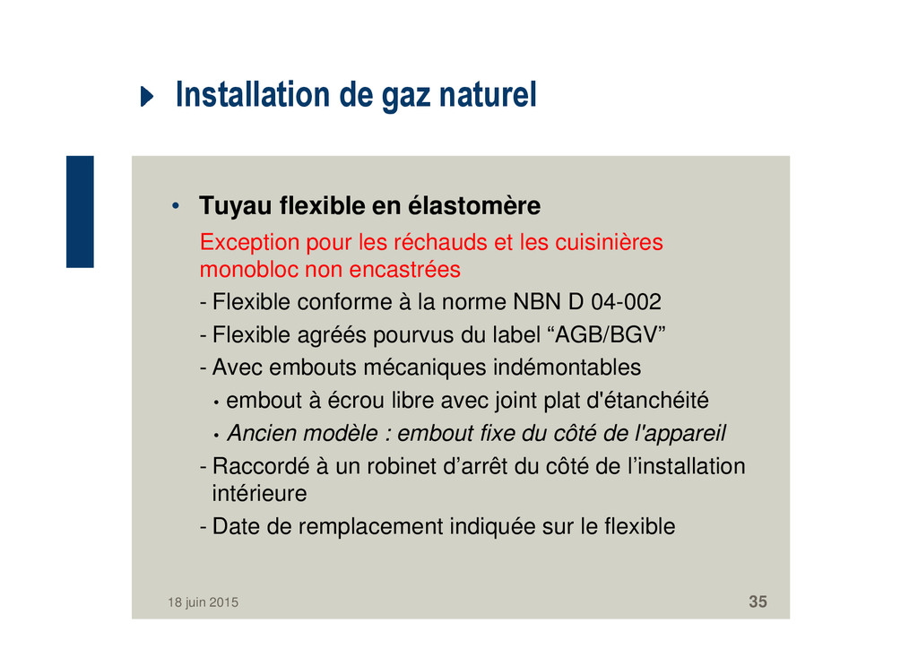 Installation de gaz naturel • Tuyau flexible en...