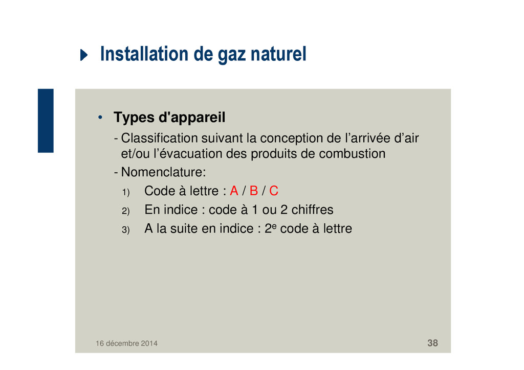 Installation de gaz naturel • Types d'appareil ...