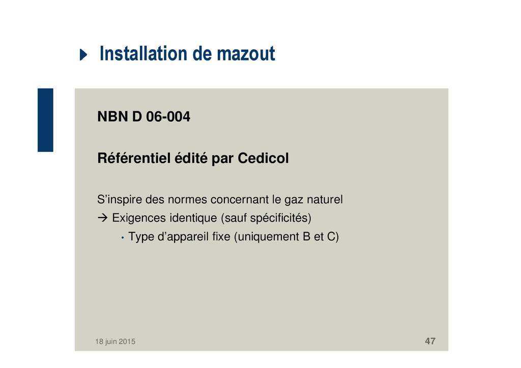 Installation de mazout NBN D 06-004 Référentiel...