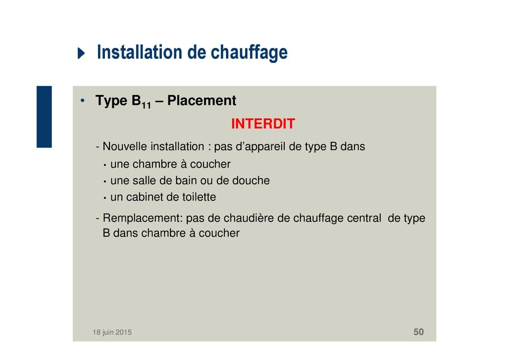 Installation de chauffage • Type B11 – Placemen...