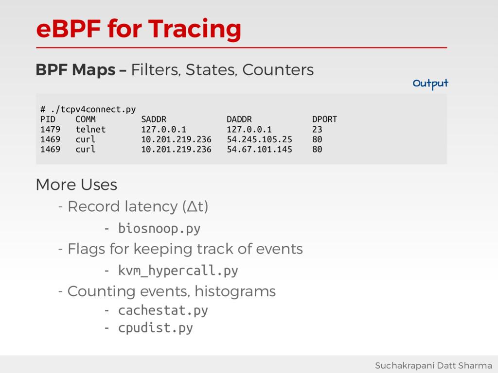 eBPF for Tracing Suchakrapani Datt Sharma BPF M...