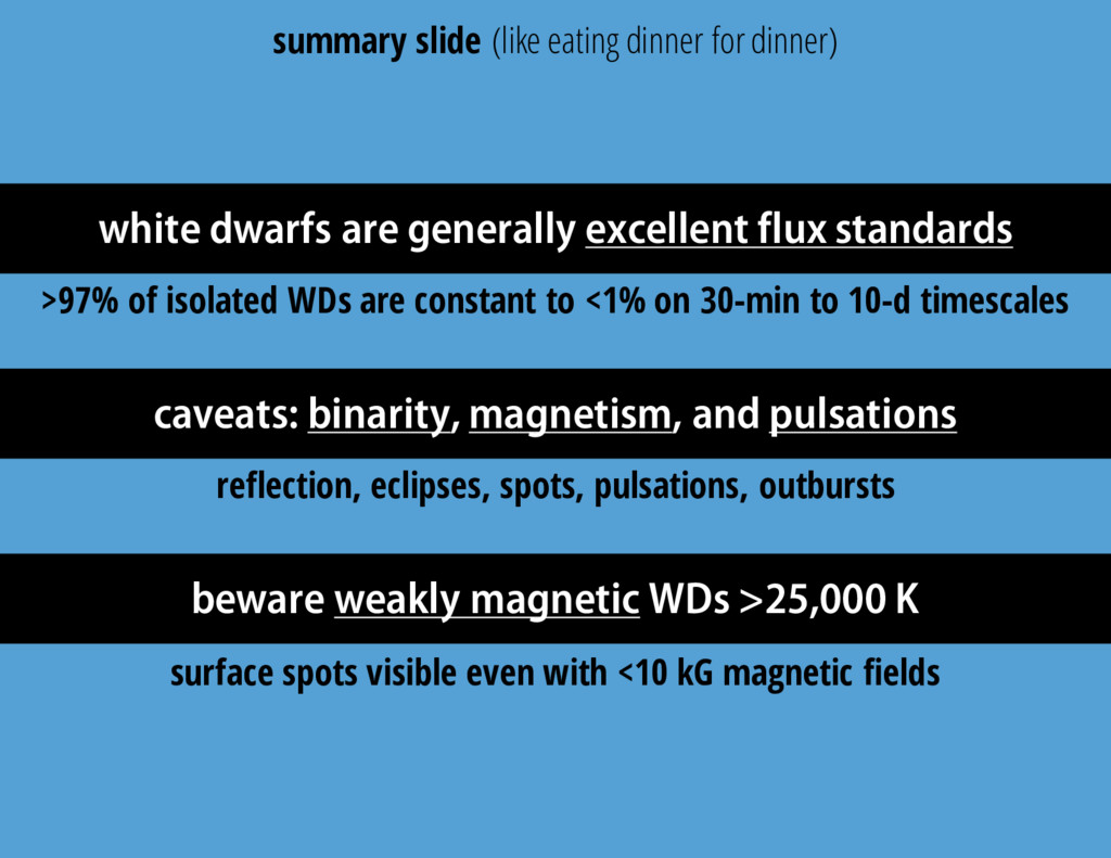 white dwarfs are generally excellent flux stand...