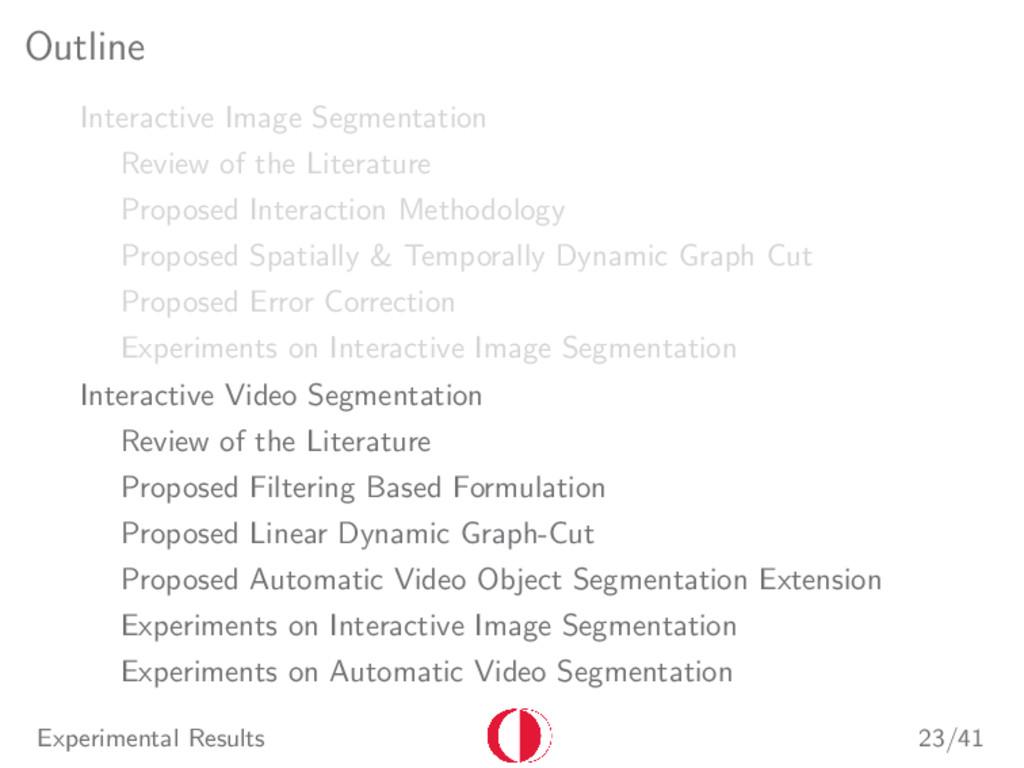Outline Interactive Image Segmentation Review o...