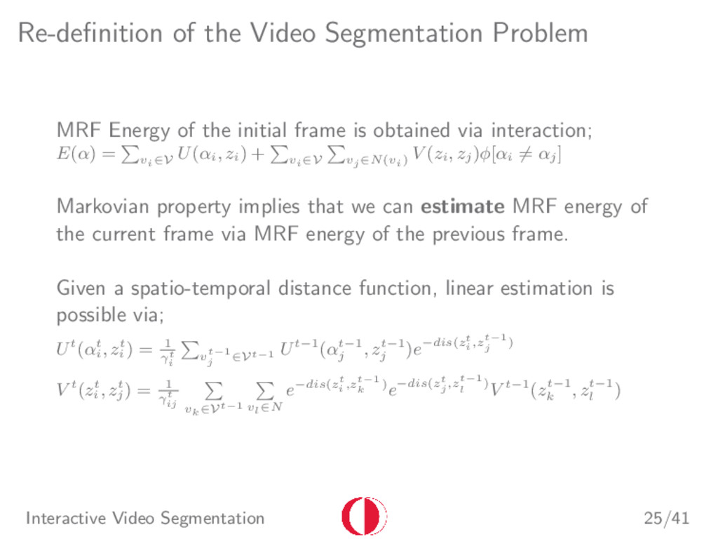 Re-definition of the Video Segmentation Problem ...