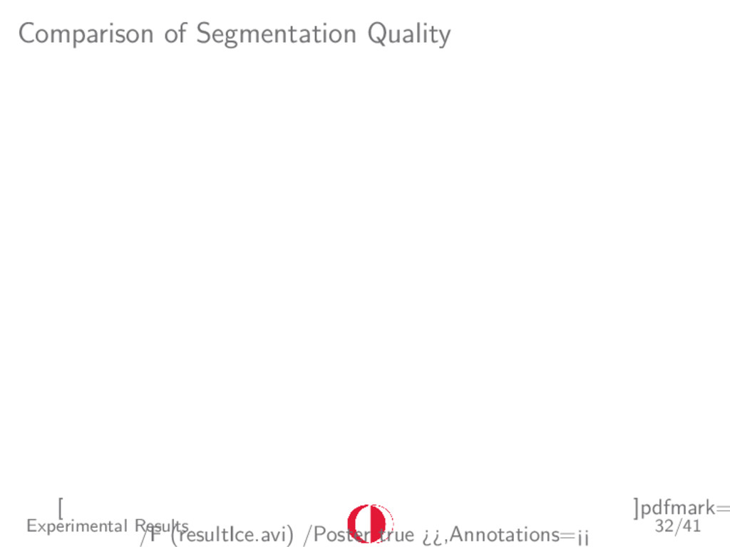 Comparison of Segmentation Quality [ ]pdfmark= ...