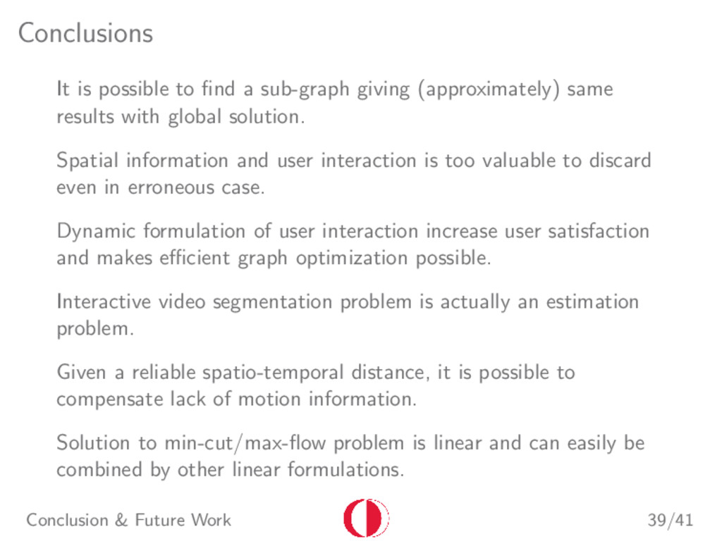 Conclusions It is possible to find a sub-graph g...