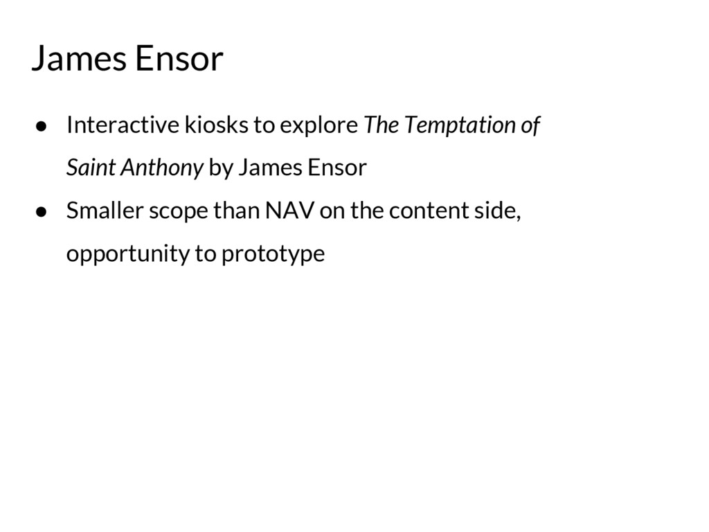 James Ensor ● Interactive kiosks to explore The...