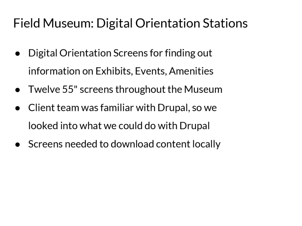 Field Museum: Digital Orientation Stations ● Di...