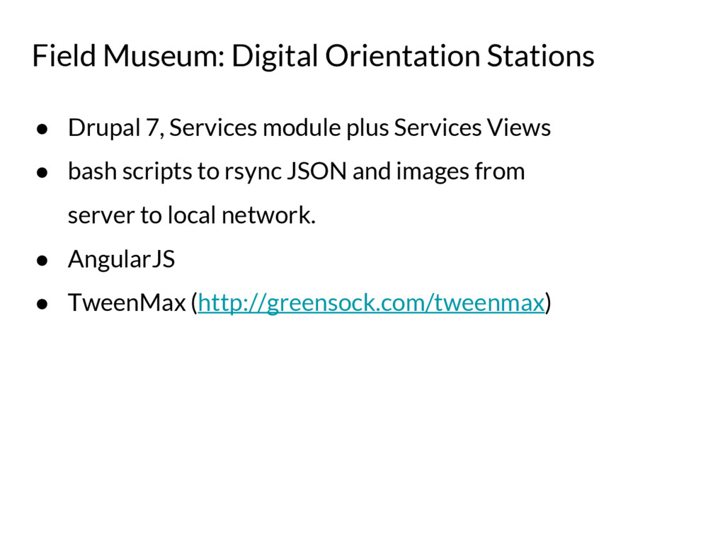 Field Museum: Digital Orientation Stations ● Dr...