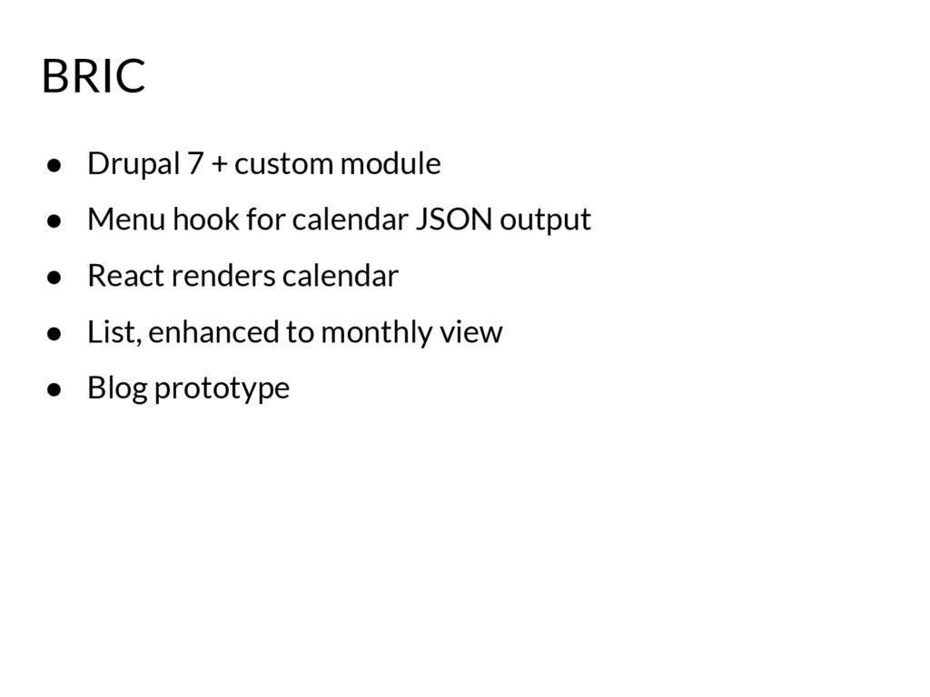 ● Drupal 7 + custom module ● Menu hook for cale...