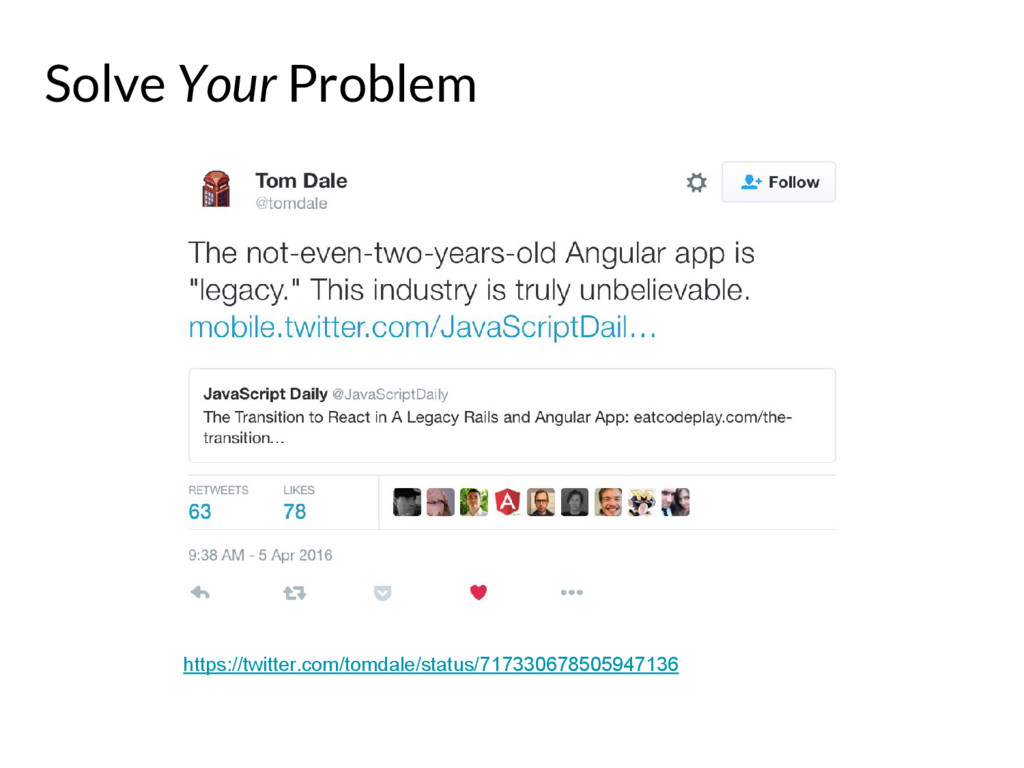 Solve Your Problem https://twitter.com/tomdale/...