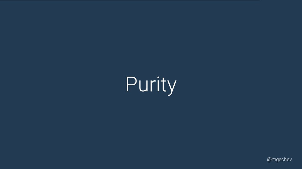@mgechev Purity