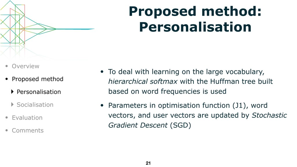 Proposed method: Personalisation • To deal with...