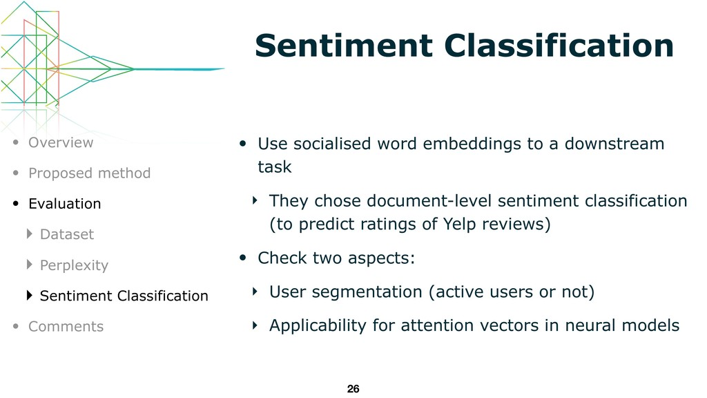 Sentiment Classification • Use socialised word ...
