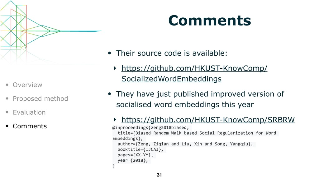 Comments • Their source code is available: ‣ ht...