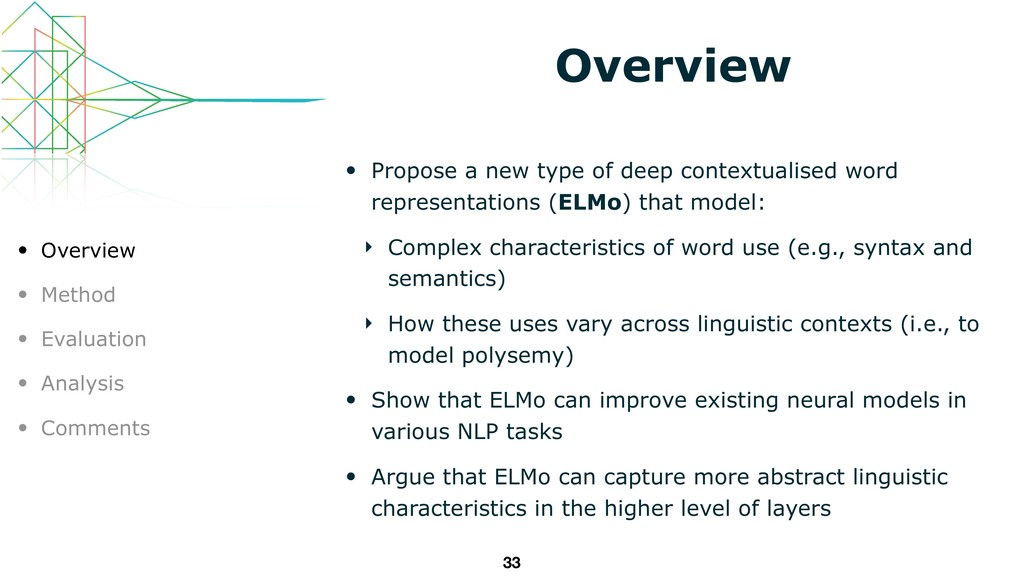 Overview • Propose a new type of deep contextua...