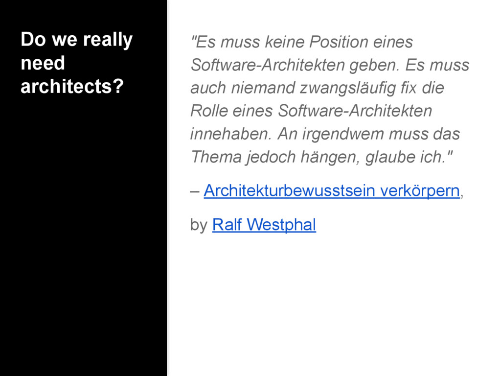 """Do we really need architects? """"Es muss keine Po..."""