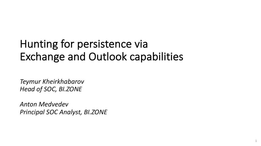 1 Hunting for persistence via Exchange and Outl...