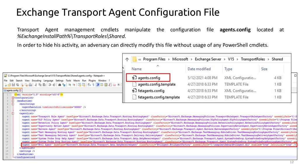 12 Exchange Transport Agent Configuration File ...