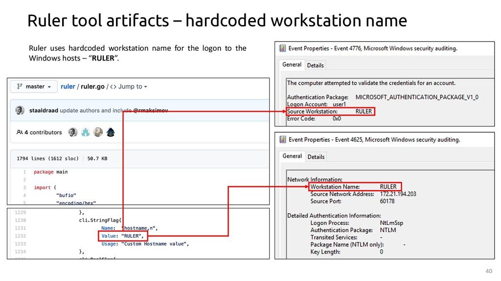40 Ruler tool artifacts – hardcoded workstation...