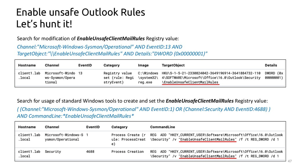 47 Enable unsafe Outlook Rules Let's hunt it! S...