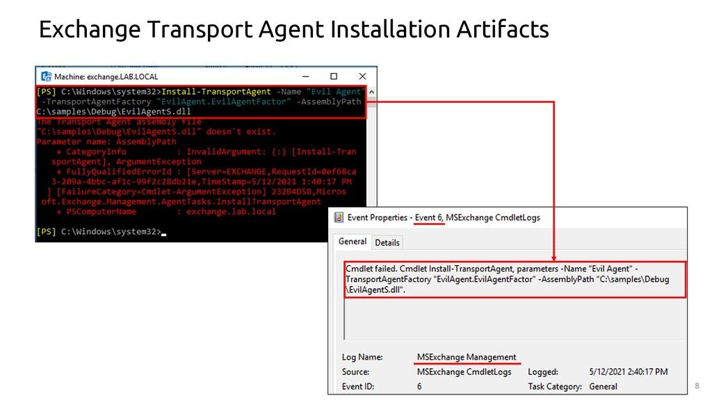 8 Exchange Transport Agent Installation Artifac...