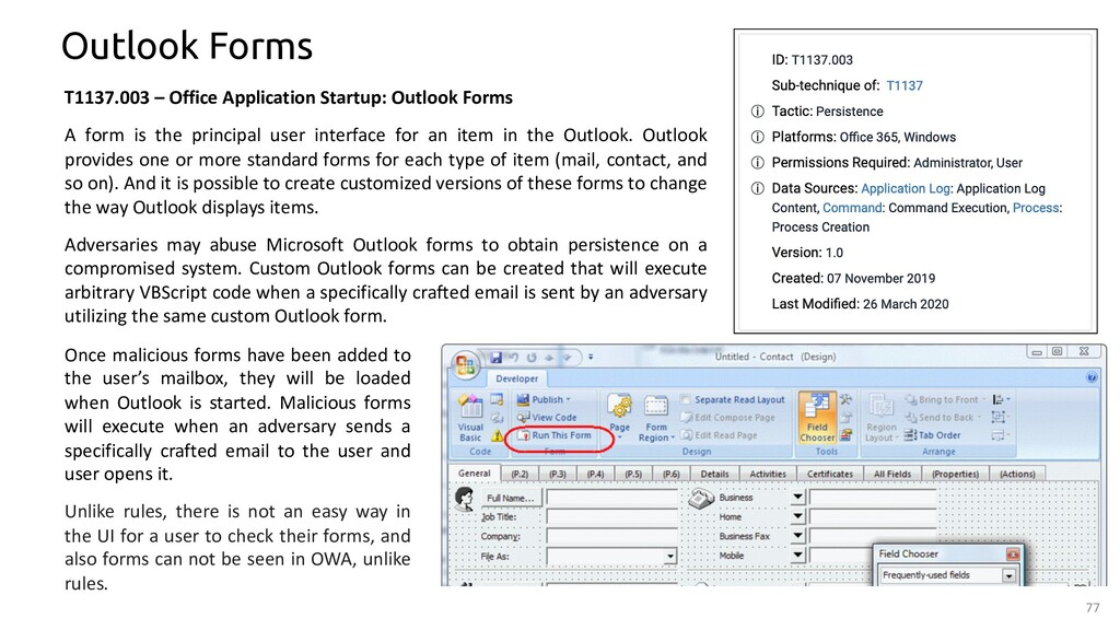 77 Outlook Forms T1137.003 – Office Application...