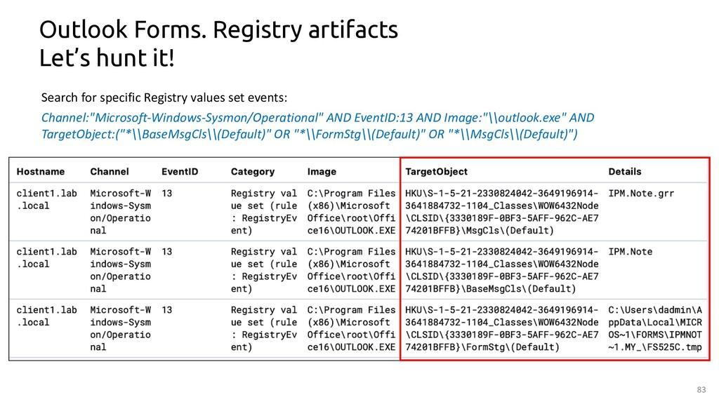 83 Outlook Forms. Registry artifacts Let's hunt...