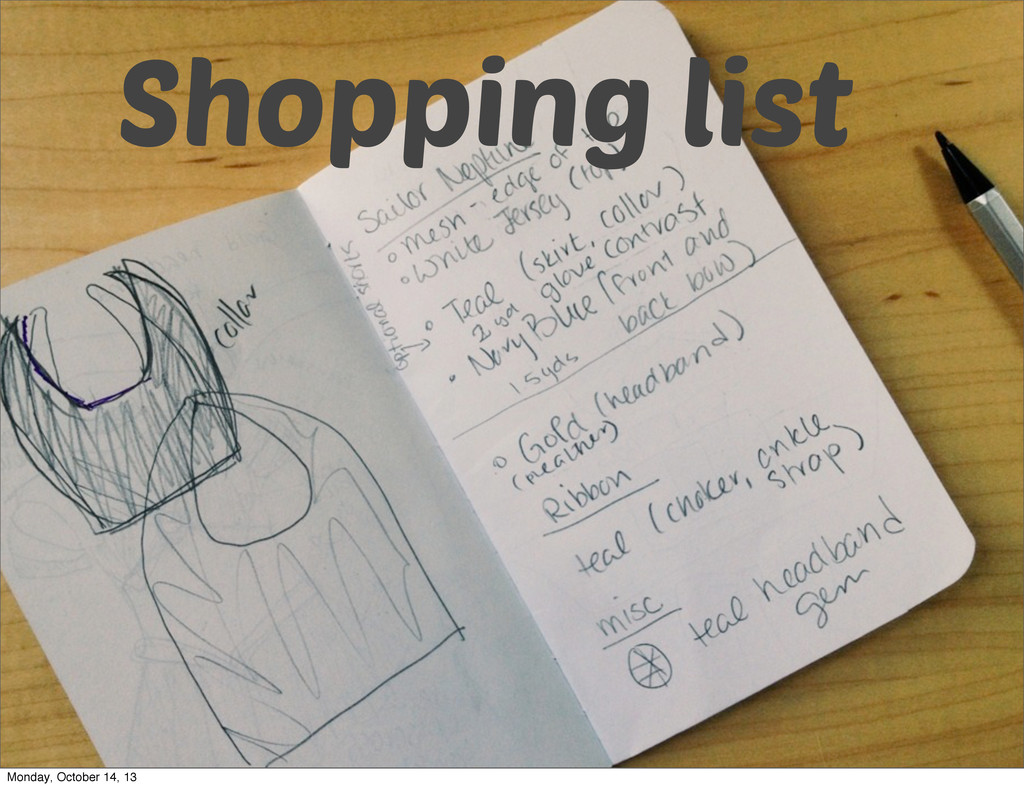 Shopping list Monday, October 14, 13