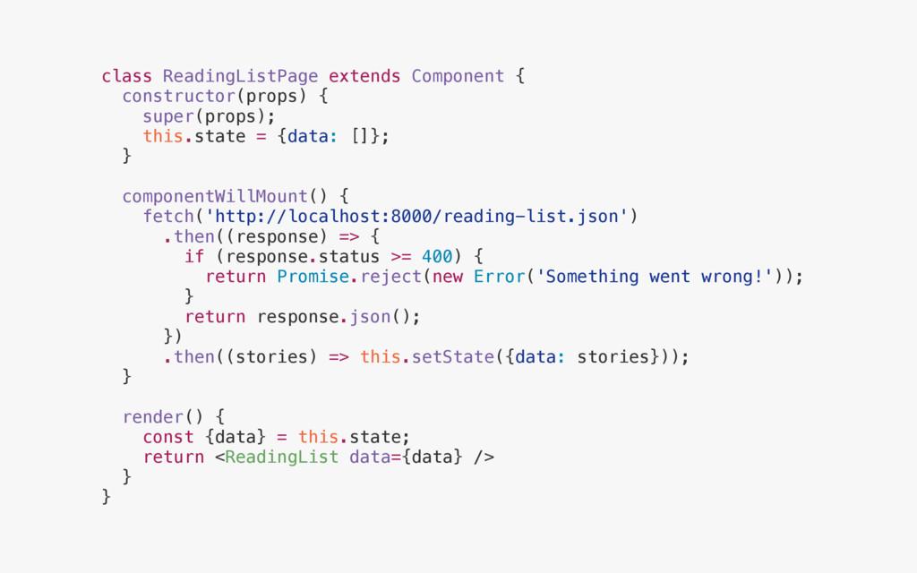 class ReadingListPage extends Component { const...
