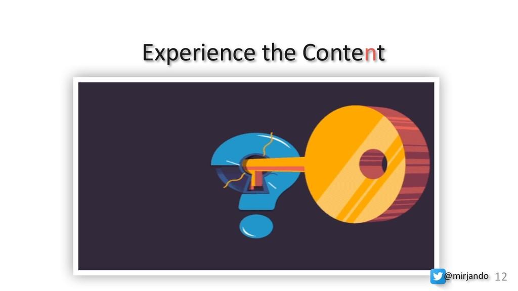 Experience the Content M12 @mirjando