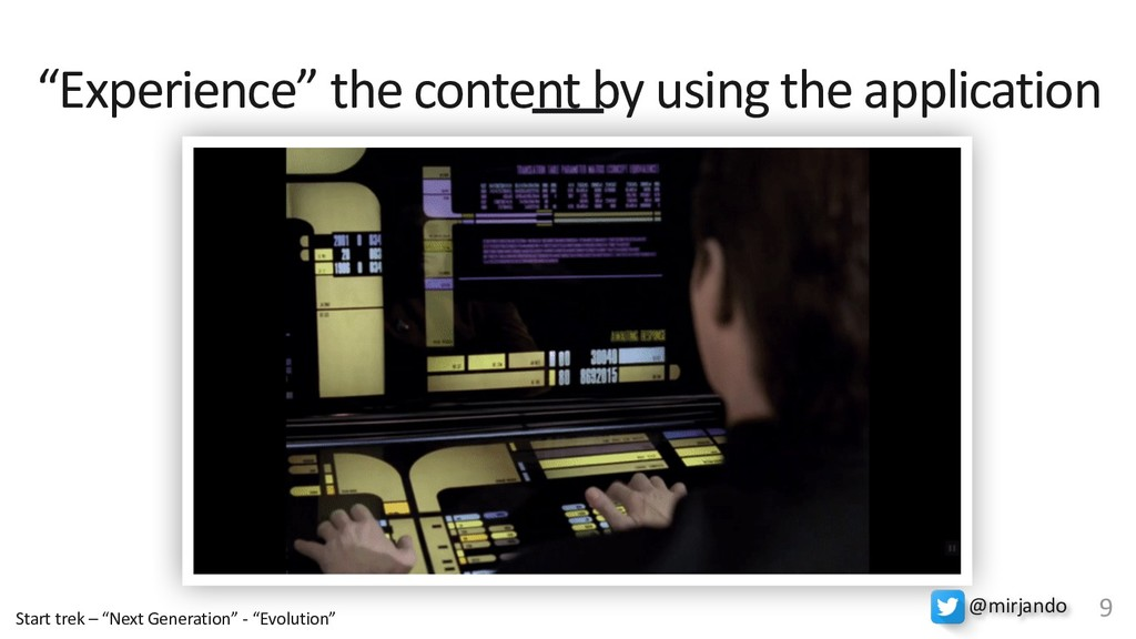 """""""Experience"""" the content by using the applicati..."""