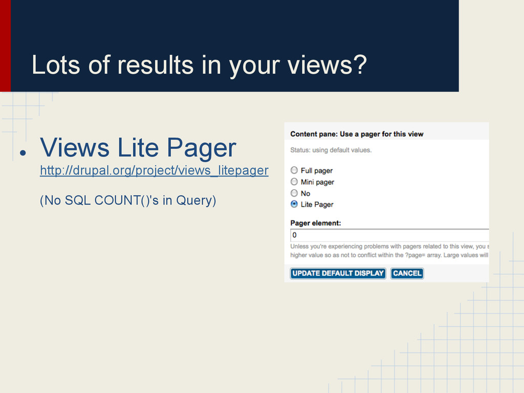 Lots of results in your views? ● Views Lite Pag...