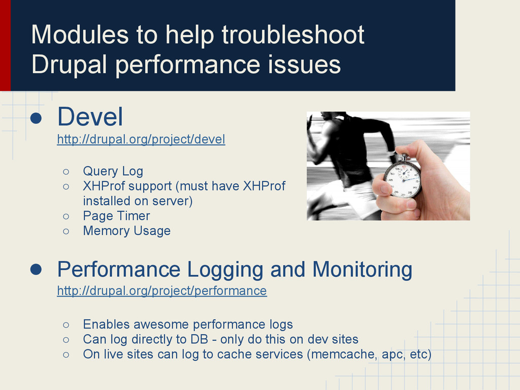 Modules to help troubleshoot Drupal performance...