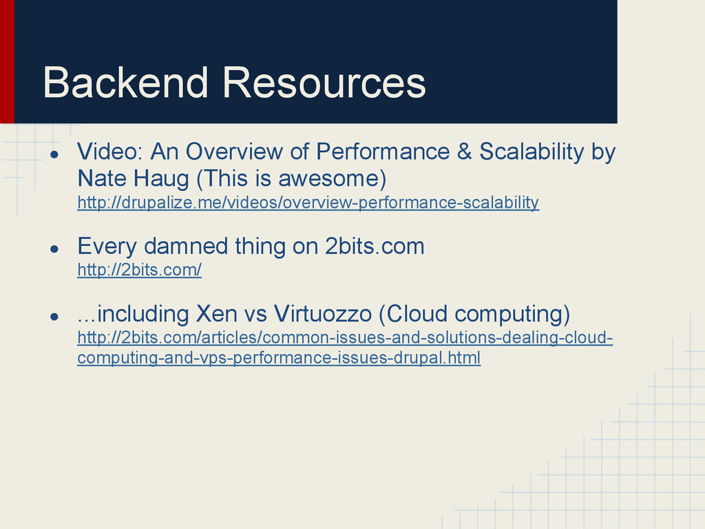 Backend Resources ● Video: An Overview of Perfo...