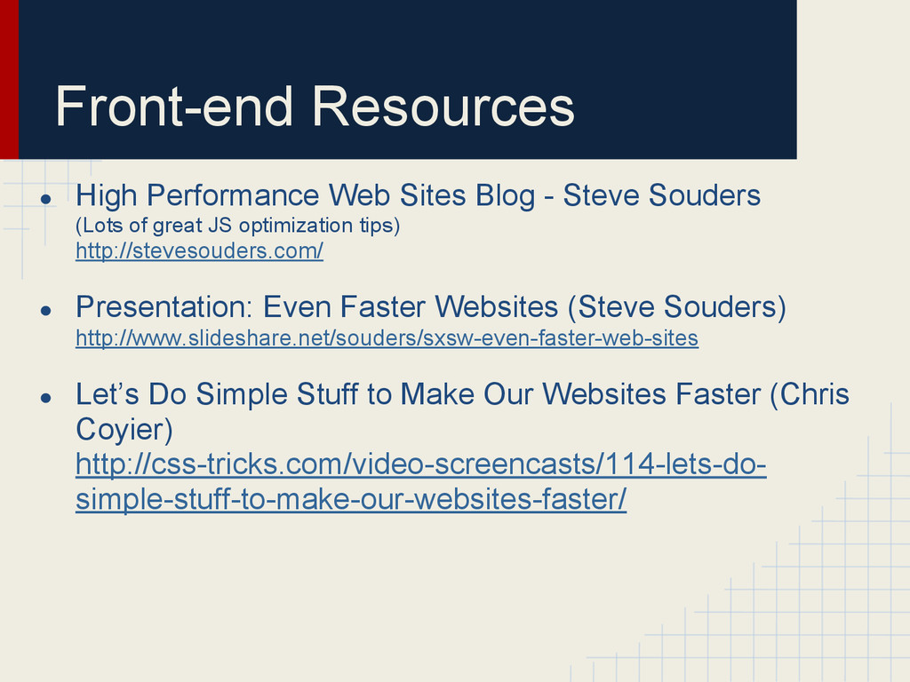 Front-end Resources ● High Performance Web Site...