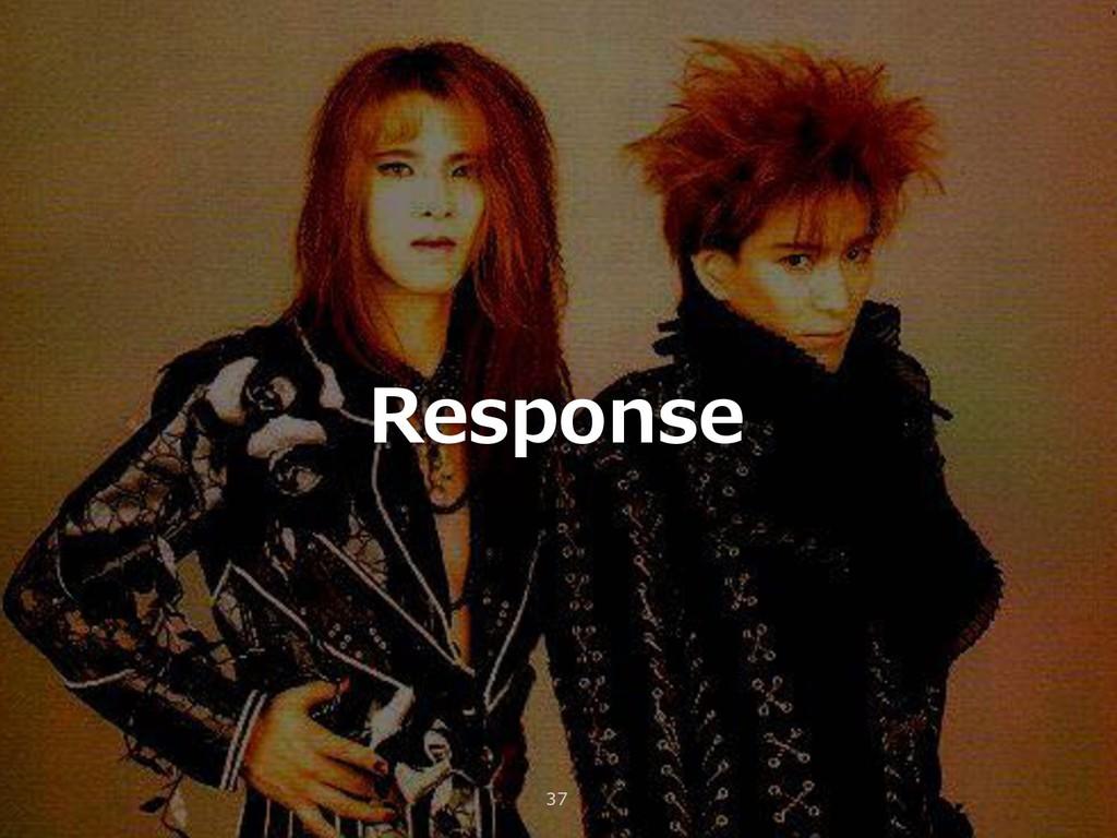 Response 37