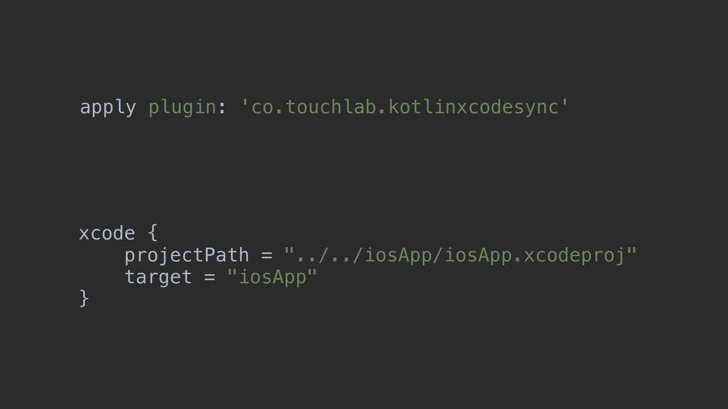 "xcode { projectPath = ""../../iosApp/iosApp.xcod..."