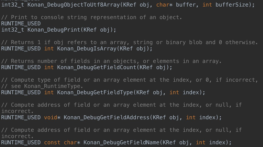 RUNTIME_USED int32_t Konan_DebugObjectToUtf8Arr...