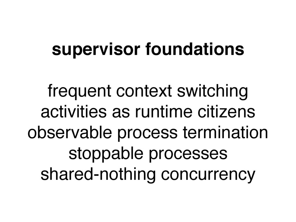 supervisor foundations frequent context switchi...